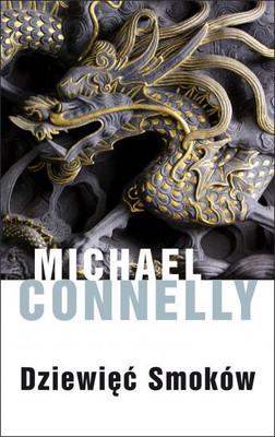 Michael Conelly - Dziewięć smoków / Michael Conelly - 9 Dragons
