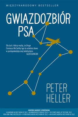 Peter Heller - Gwiazdozbiór Psa / Peter Heller - The Dog Stars