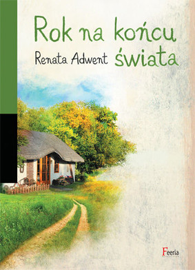 Renata Adwent - Rok na końcu świata