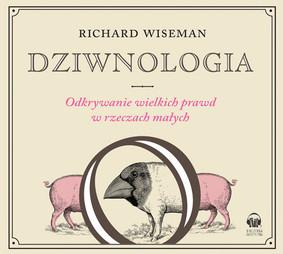 Richard Wiseman - Dziwnologia