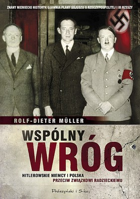 Rolf-Dieter Müller - Wspólny wróg