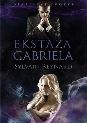 Sylvain Reynard - Ekstaza Gabriela / Sylvain Reynard - Gabriel's Rapture