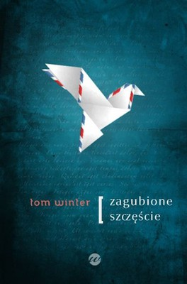 Tom Winter - Zagubione szczęście / Tom Winter - Lost and Found