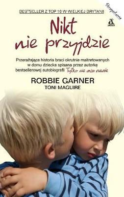 Toni Maguire, Robbie Garner - Nikt nie przyjdzie / Toni Maguire, Robbie Garner - Nobody Came