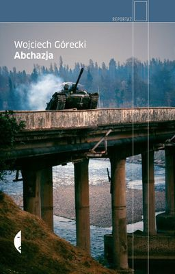Wojciech Górecki - Abchazja