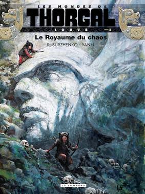 Yann - Thorgal Louve. Królestwo chaosu. Tom 3