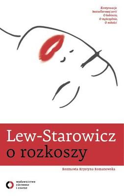 Zbigniew Lew-Starowicz, Krystyna Romanowska - Lew-Starowicz o rozkoszy