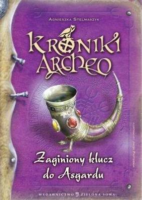 Agnieszka Stelmaszczyk - Zagubiony klucz do Asgardu