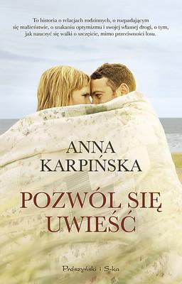 Anna Karpińska - Pozwól się uwieść