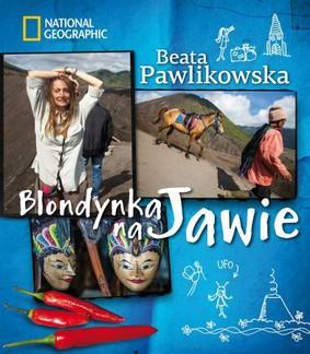 Beata Pawlikowska - Blondynka na Jawie