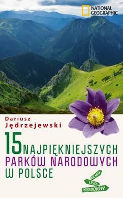 Dariusz Jędrzejewski - 15 najpiękniejszych parków w Polsce