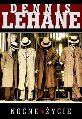 Dennis Lehane - Nocne życie / Dennis Lehane - Vamps: Night Life