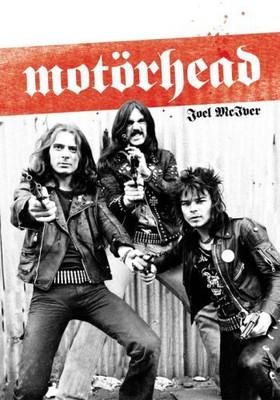 Joel McIver - Motorhead / Joel McIver - Overkill - The untold story of Motorhead