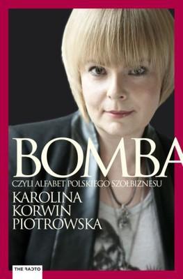 Karolina Korwin Piotrowska - Bomba. Alfabet polskiego szołbiznesu