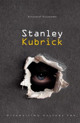 Krzysztof Kozłowski - Stanley Kubrick
