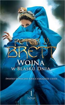 Peter V. Brett - Wojna w blasku dnia. Księga 1