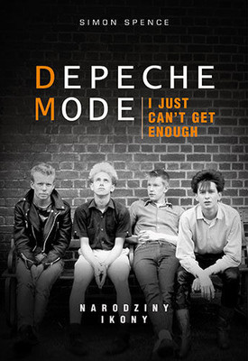 Simon Spence - Depeche Mode. Narodziny ikony