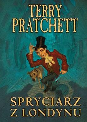 Terry Pratchett - Spryciarz z Londynu / Terry Pratchett - Dodger