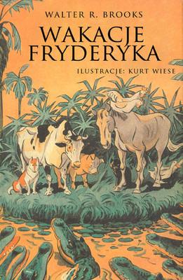 Walter R. Brooks - Wakacje Fryderyka / Walter R. Brooks - Freddy Goes to Florida