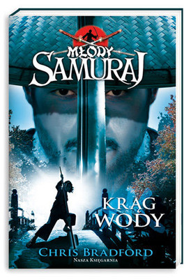 Chris Bradford - Młody samuraj. Tom 5. Krąg wody
