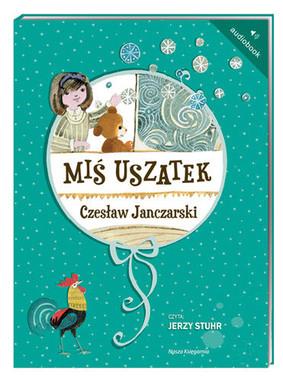 Czesław Janczarski - Miś Uszatek