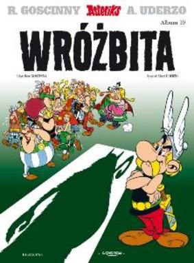 Rene Goscinny - Asteriks. Wróżbita. Tom 19