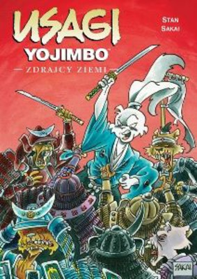 Stan Sakai - Usagi Yojimbo: Zdrajcy ziemi. Tom 20