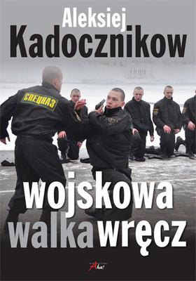 Aleksiej Kadocznikow - Wojskowa walka wręcz