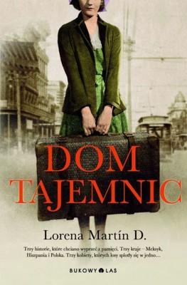 Lorena Martin D. - Dom tajemnic