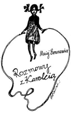 Maciej Bennewicz - Rozmowy z Karolcią