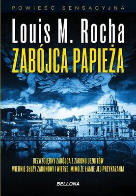 Louis M. Rocha - Zabójca papieża