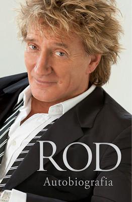 Rod Stewart - Rod. Autobiografia