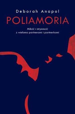 Deborah Anapol - Poliamoria / Deborah Anapol - Polyamory