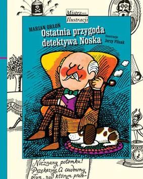 Marian Orłoń - Ostatnia przygoda detektywa Noska