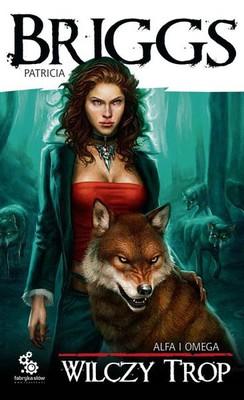 Patricia Briggs - Wilczy trop / Patricia Briggs - Cry Wolf