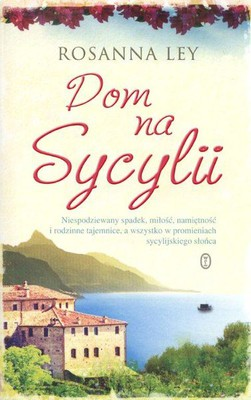 Rosanna Ley - Dom na Sycylii / Rosanna Ley - The Villa