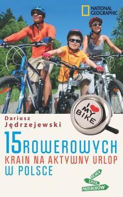 Dariusz Jędrzejewski - 15 rowerowych krain