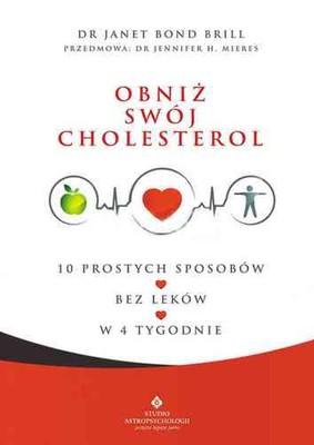Janet Bond Brill - Obniż swój cholesterol