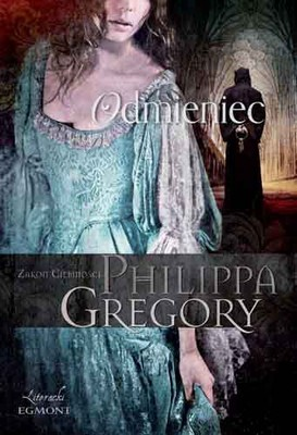 Philippa Gregory - Odmieniec / Philippa Gregory - Changeling