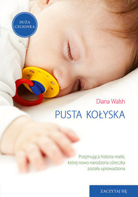Diana Walsh - Pusta kołyska / Diana Walsh - The Cradle Will Fall
