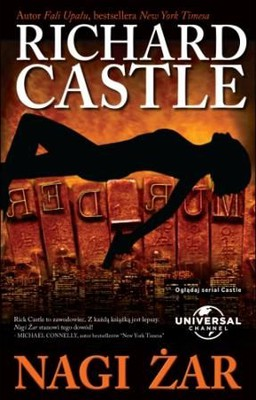Richard Castle - Nagi żar / Richard Castle - Naked Heat