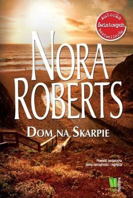 Nora Roberts - Dom na skarpie / Nora Roberts - Whiskey Beach