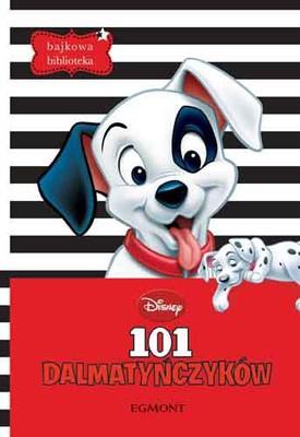 Disney - 101 Dalmatyńczyków. Bajkowa biblioteka