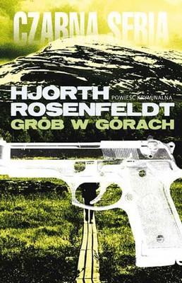 Michael Hjorth, Hans Rosenfeld - Grób w górach / Michael Hjorth, Hans Rosenfeld - Fjällgraven