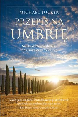 Michael Tucker - Przepis na Umbrię