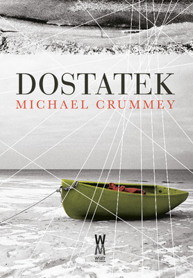 Michael Crummey - Dostatek / Michael Crummey - Galore