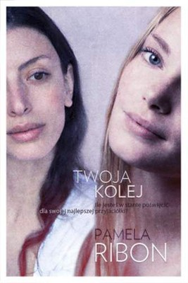 Pamela Ribon - Twoja kolej / Pamela Ribon - You Take It From Here