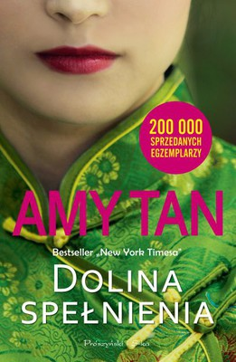 Amy Tan - Dolina spełnienia / Amy Tan - The Valley of Amazement