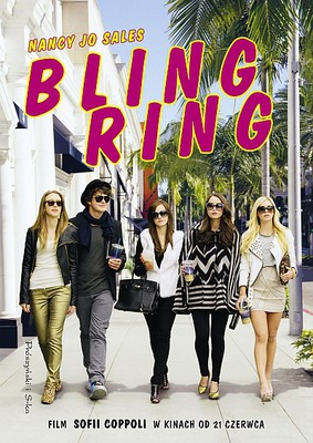 Nancy Jo Sales - Bling Ring / Nancy Jo Sales - The Bling Ring: The Teenaged Burglary Gang That Took Hollywood