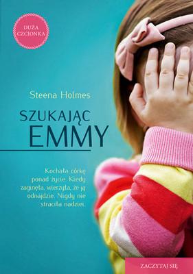Steena Holmes - Szukając Emmy / Steena Holmes - Finding Emma